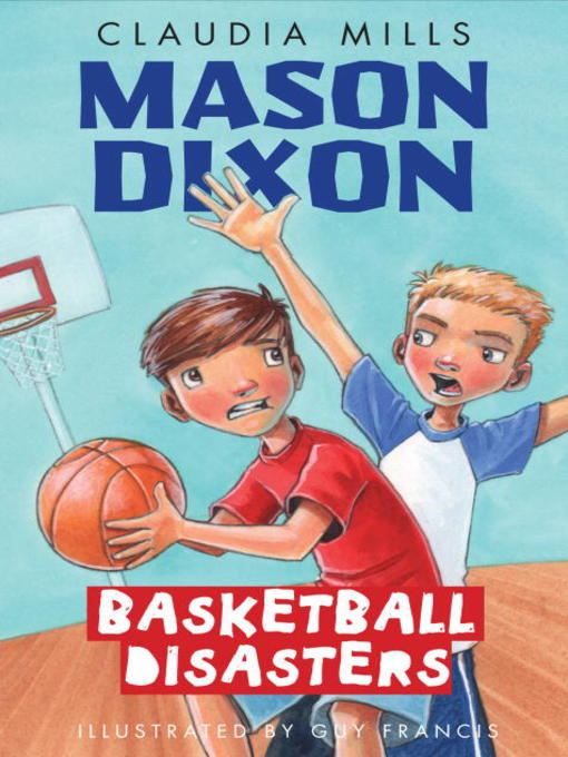 Title details for Basketball Disasters by Claudia Mills - Wait list