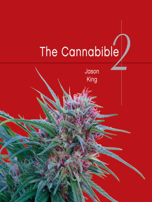 Title details for The Cannabible 2 by Jason King - Available