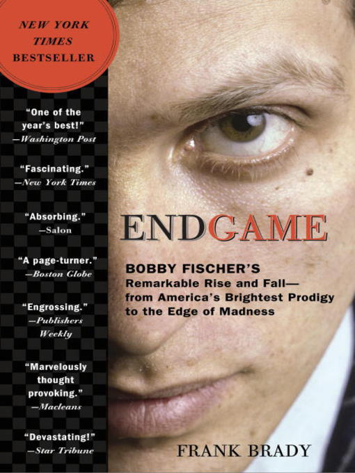 Title details for Endgame by Frank Brady - Available