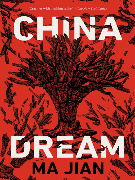 Title details for China Dream by Ma Jian - Available