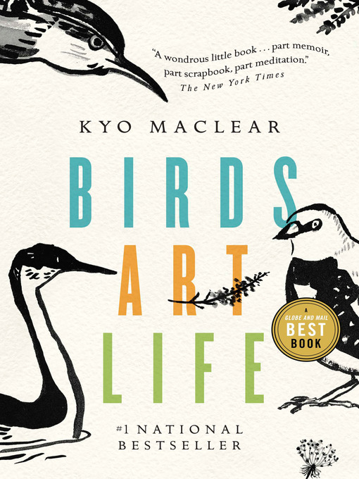 Title details for Birds Art Life by Kyo Maclear - Available