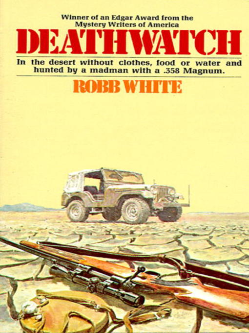 Title details for Deathwatch by Robb White - Available