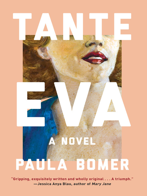 Title details for Tante Eva by Paula Bomer - Available