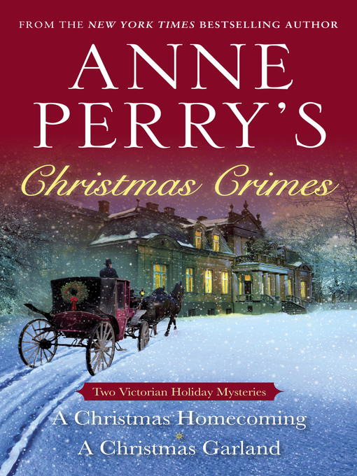 Title details for Anne Perry's Christmas Crimes by Anne Perry - Available