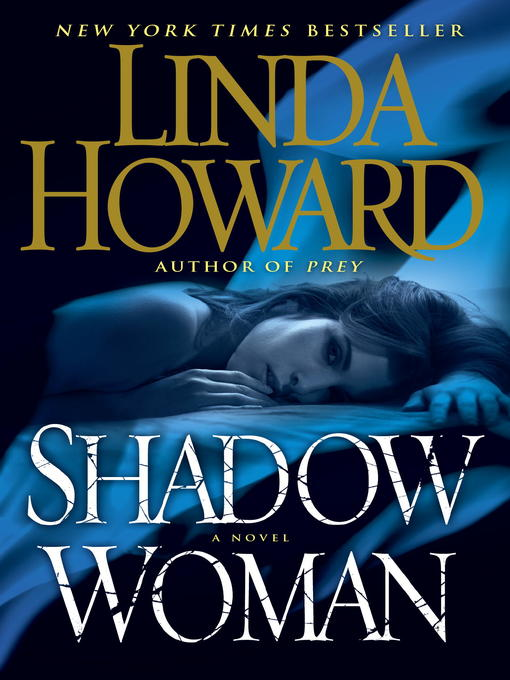 Title details for Shadow Woman by Linda Howard - Wait list