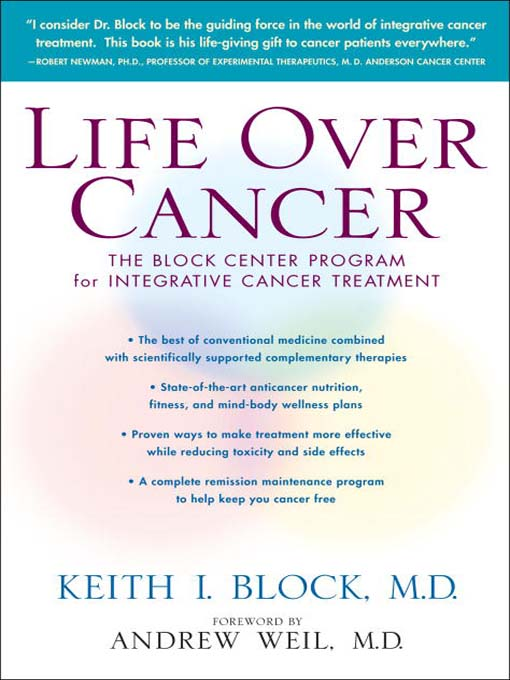 Title details for Life Over Cancer by Keith Block - Available