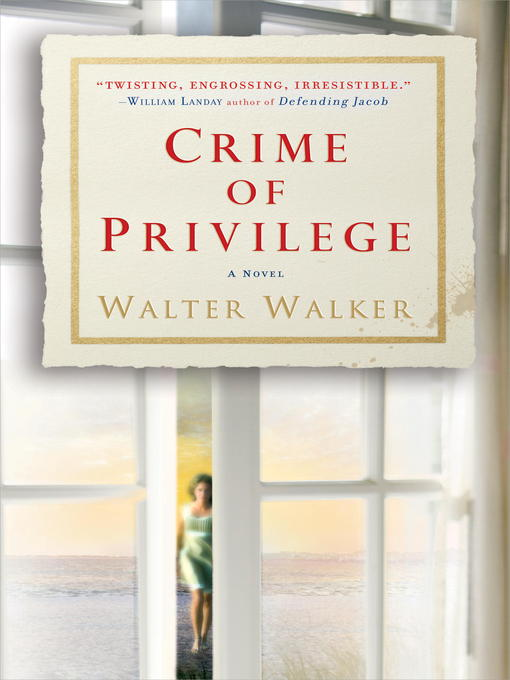 Title details for Crime of Privilege by Walter Walker - Available