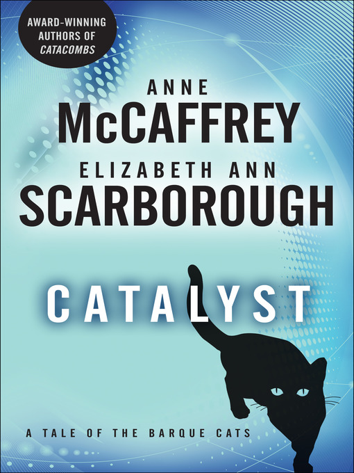 Title details for Catalyst by Anne McCaffrey - Available