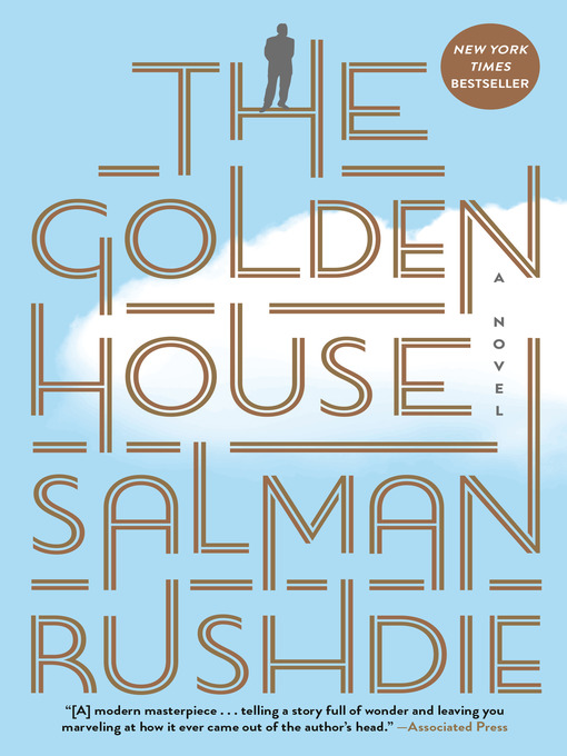 Title details for The Golden House by Salman Rushdie - Available