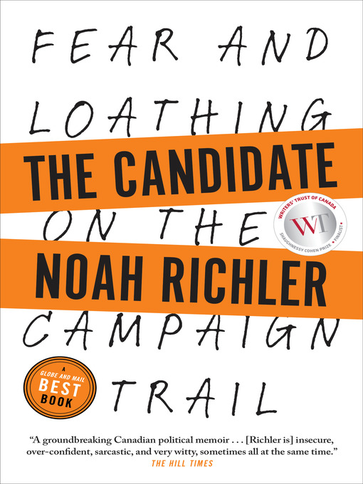 Title details for The Candidate by Noah Richler - Available