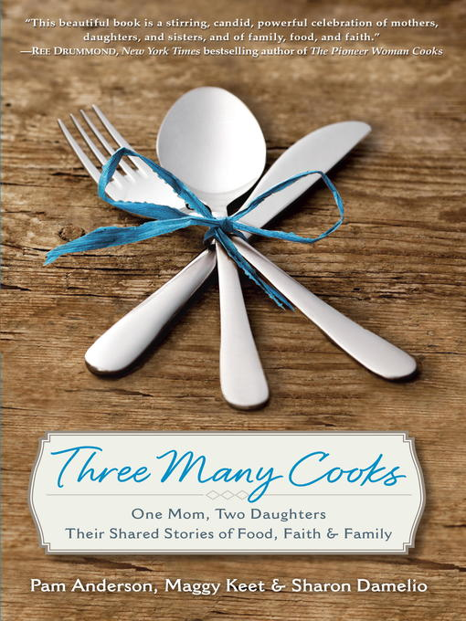 Title details for Three Many Cooks by Pam Anderson - Available