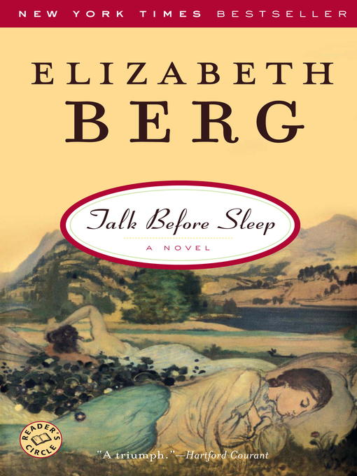 Title details for Talk Before Sleep by Elizabeth Berg - Available