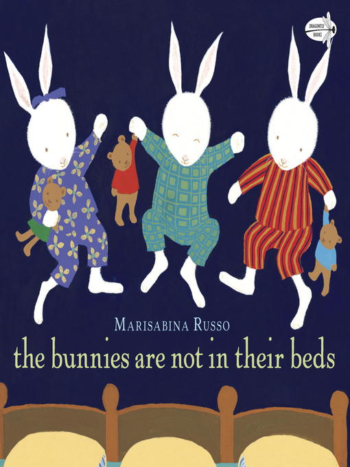 Cover of The Bunnies Are Not in Their Beds