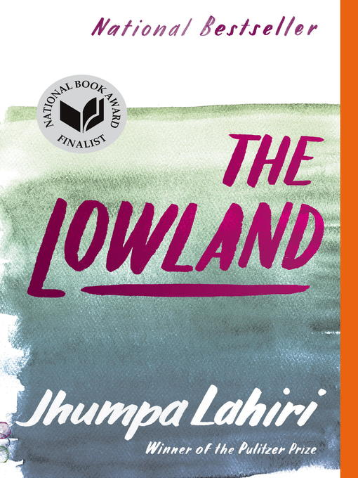 Title details for The Lowland by Jhumpa Lahiri - Wait list