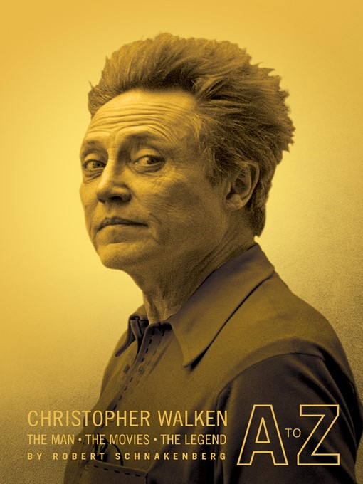 Title details for Christopher Walken A to Z by Robert Schnakenberg - Available