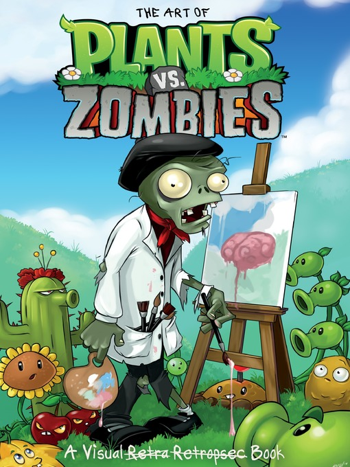 Cover image for The Art of Plants vs. Zombies