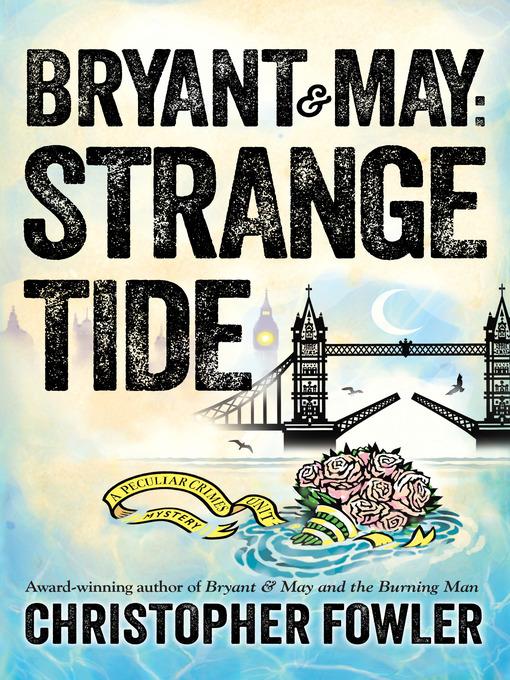 Title details for Strange Tide by Christopher Fowler - Wait list
