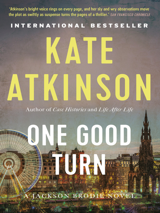 Title details for One Good Turn by Kate Atkinson - Wait list