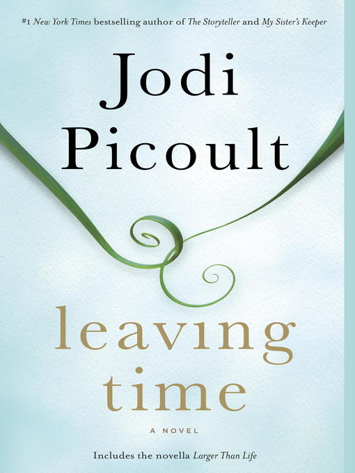 Cover of Leaving Time (with bonus novella Larger Than Life)