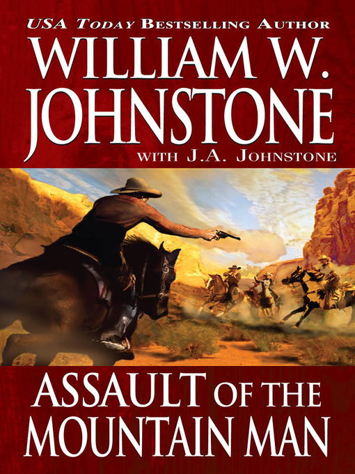 Title details for Assault of the Mountain Man by William W. Johnstone - Wait list