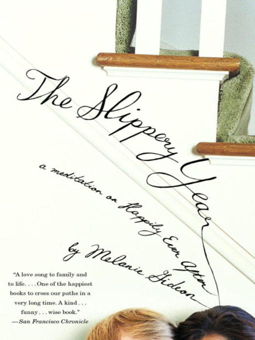 Title details for The Slippery Year by Melanie Gideon - Available