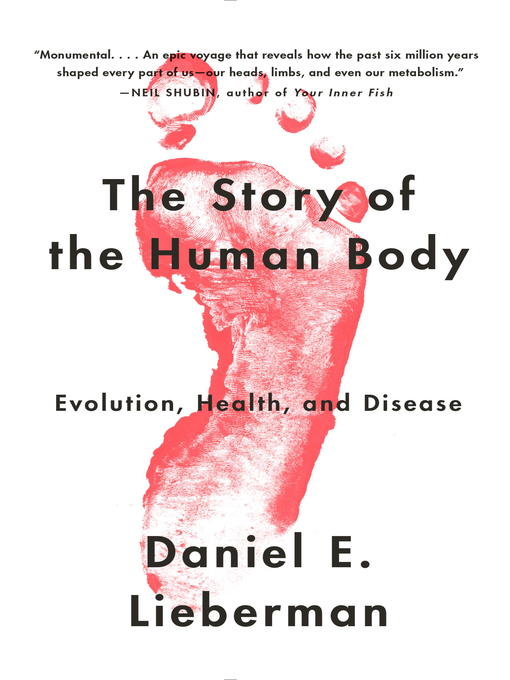 Title details for The Story of the Human Body by Daniel Lieberman - Available