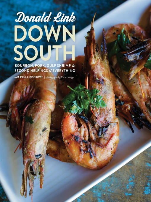 Title details for Down South by Donald Link - Available