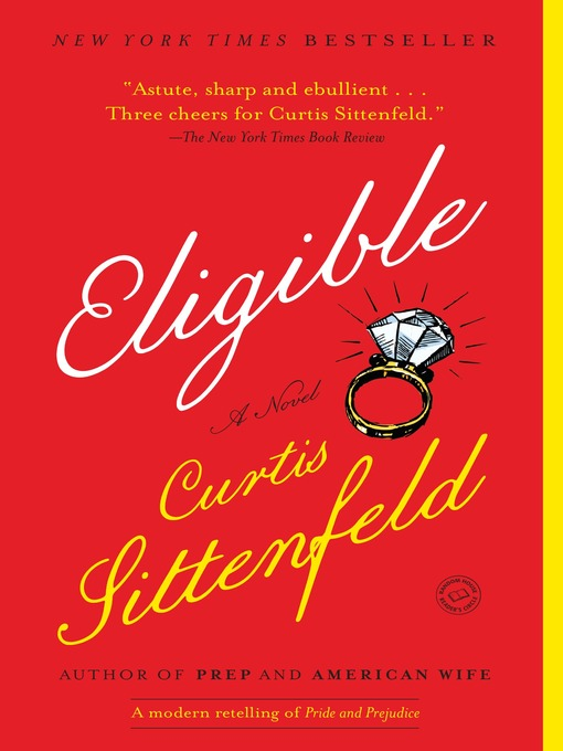 Title details for Eligible by Curtis Sittenfeld - Available