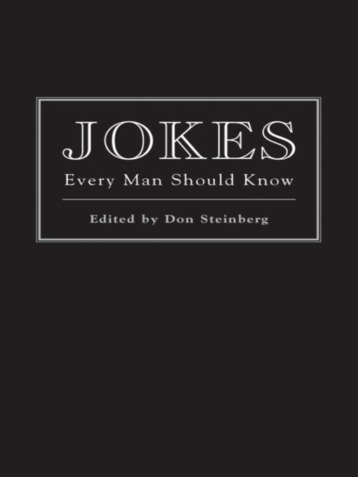 Title details for Jokes Every Man Should Know by Don Steinberg - Wait list