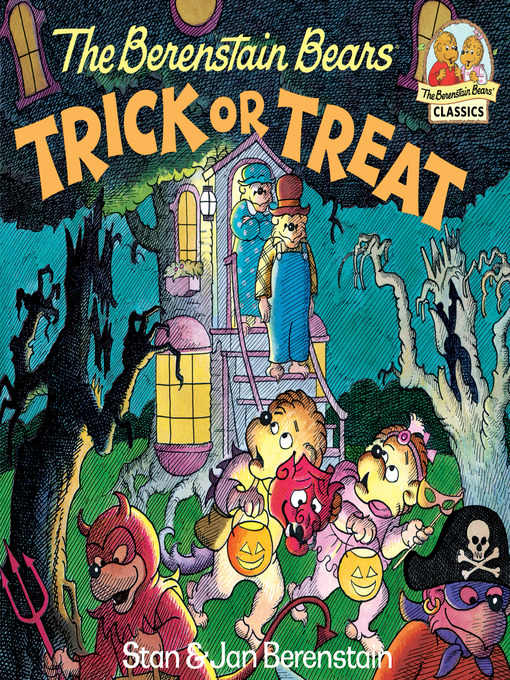 Title details for The Berenstain Bears Trick or Treat by Stan Berenstain - Available