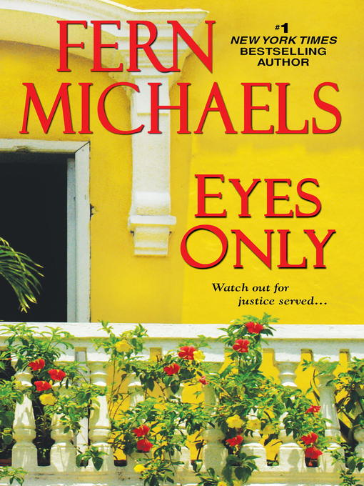 Title details for Eyes Only by Fern Michaels - Available