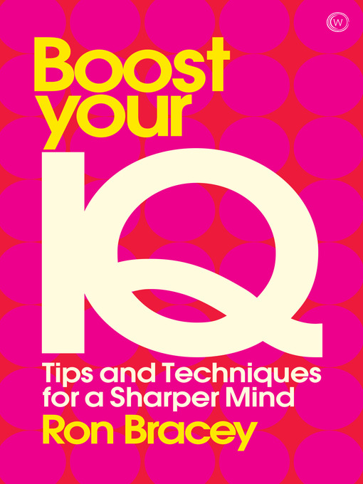 Boost your IQ Tips and Techniques for a Sharper Mind