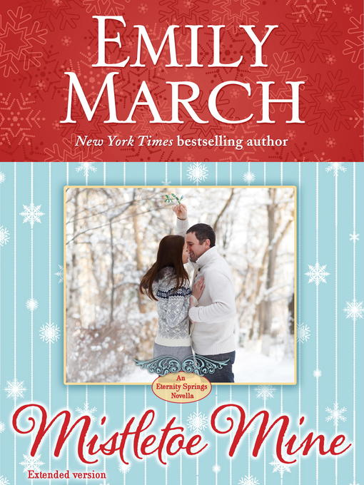 Title details for Mistletoe Mine by Emily March - Available