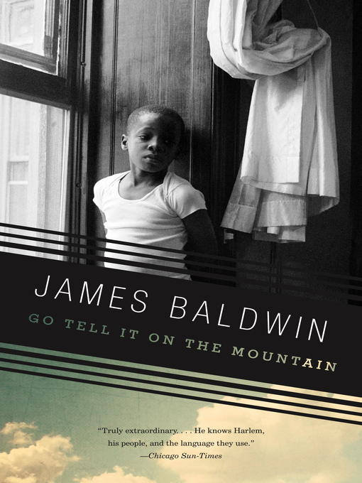 Title details for Go Tell It on the Mountain by James Baldwin - Available