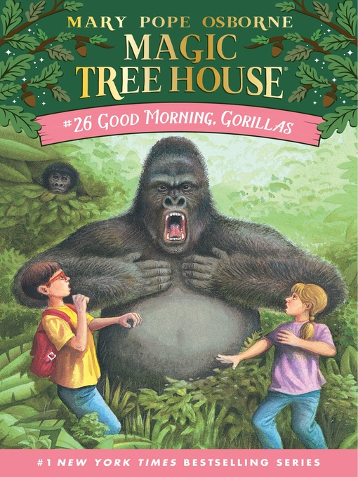 Title details for Good Morning, Gorillas by Mary Pope Osborne - Wait list