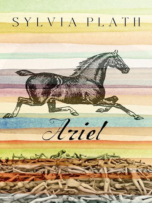 Title details for Ariel by Sylvia Plath - Wait list