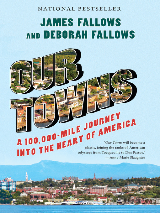 Title details for Our Towns by James Fallows - Available