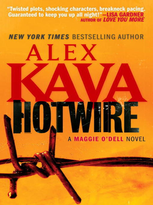 Title details for Hotwire by Alex Kava - Available
