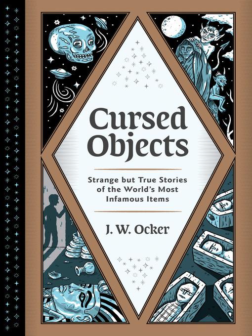 Title details for Cursed Objects by J. W. Ocker - Wait list