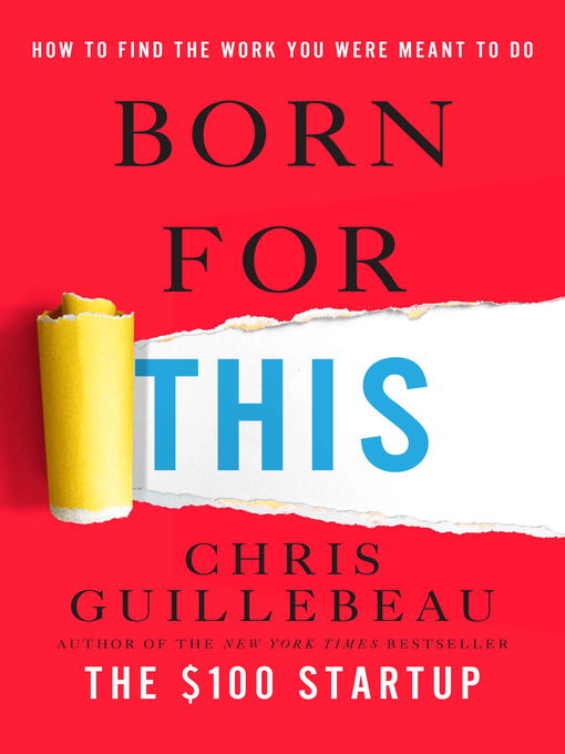 Title details for Born for This by Chris Guillebeau - Wait list