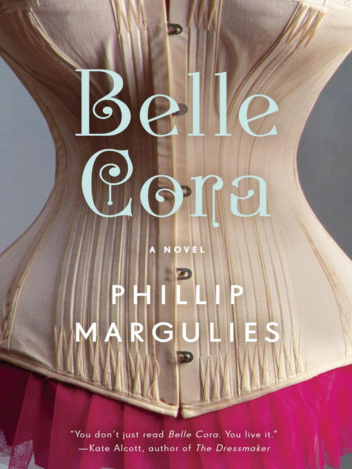 Title details for Belle Cora by Phillip Margulies - Wait list