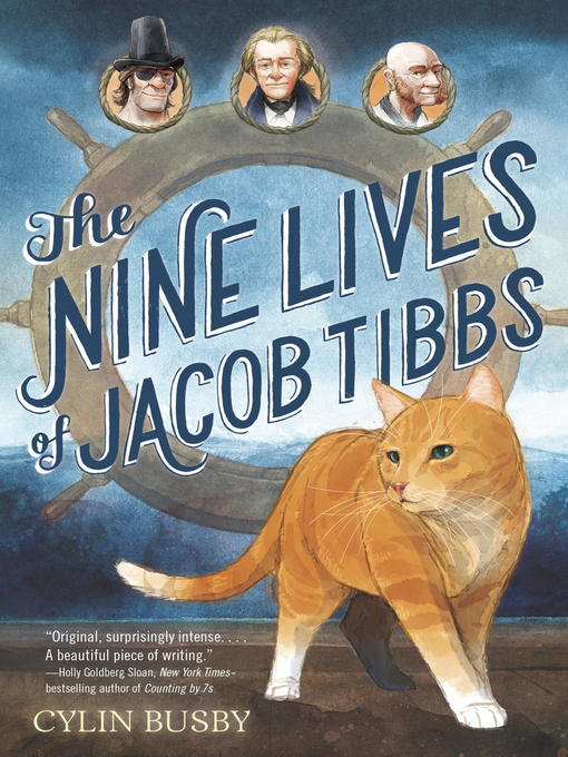 Title details for The Nine Lives of Jacob Tibbs by Cylin Busby - Available