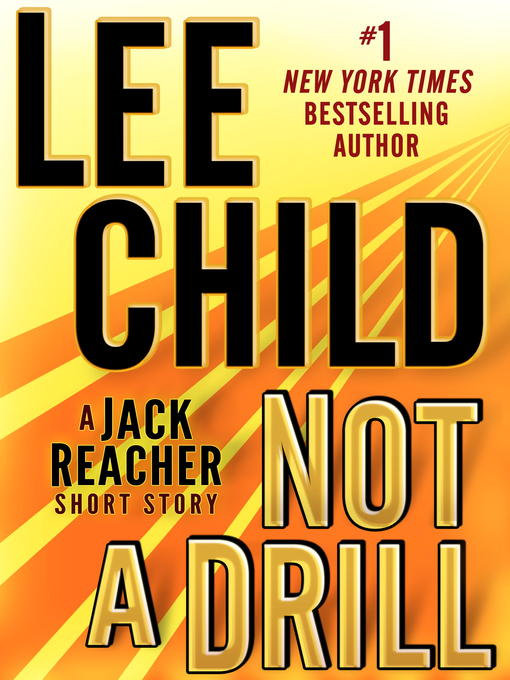 Title details for Not a Drill by Lee Child - Available