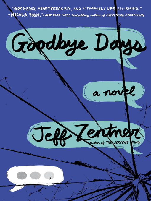 Title details for Goodbye Days by Jeff Zentner - Wait list