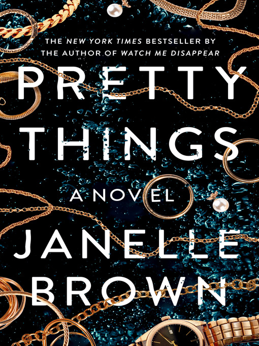 Title details for Pretty Things by Janelle Brown - Wait list