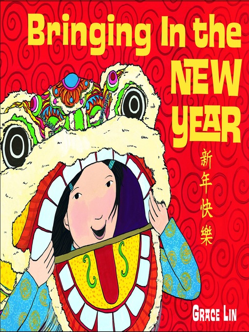 Title details for Bringing In the New Year by Grace Lin - Available