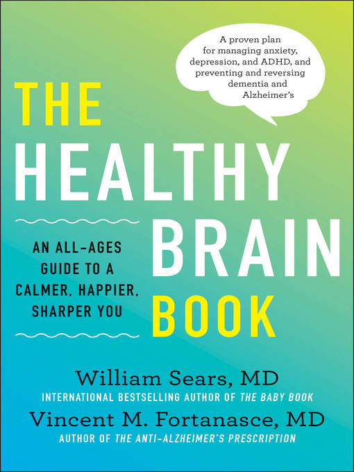 Title details for The Healthy Brain Book by William Sears - Available