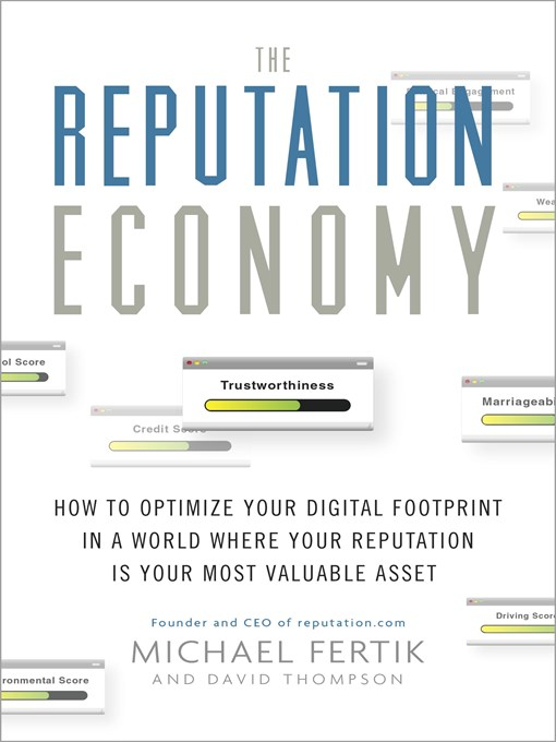 Title details for The Reputation Economy by Michael Fertik - Available