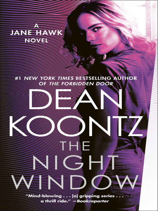 Title details for The Night Window by Dean Koontz - Wait list