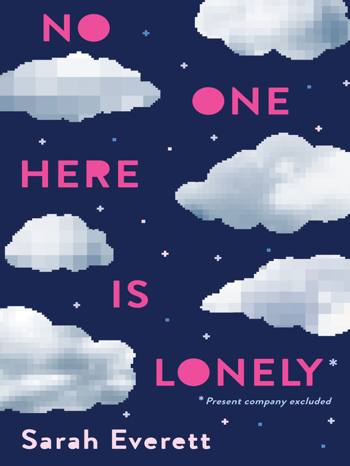 Title details for No One Here Is Lonely by Sarah Everett - Wait list